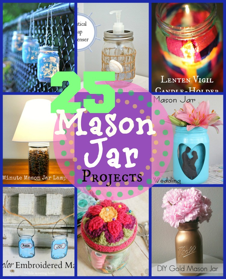 25 Mason Jar Crafts at www.happyhourprojects.com