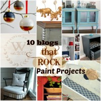 10 Blogs That Rock Paint Projects at www.happyhourprojects.com