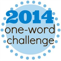 2014 One Word Challenge