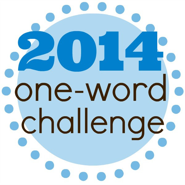 Happy New Year: 2014 One Word Challenge