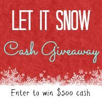 $750 Let It Snow Cash Giveaway at www.happyhourprojects.com - Enter through 12.22.13