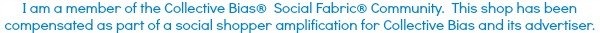I am a member of the Collective Bias®  Social Fabric® Community.  This shop has been compensated as part of a social shopper amplification for Collective Bias and its advertiser.