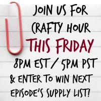 Join Us Friday for Crafty Hour!