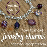 Video Tutorial: How to Make Jewelry Charms