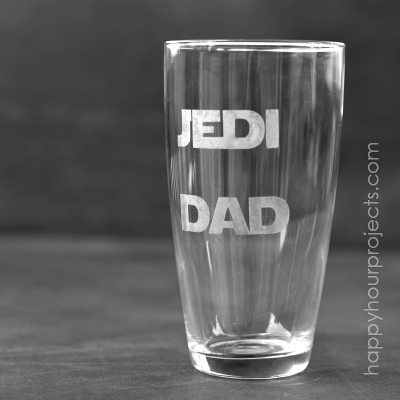 Jedi Dad Etched Glass at www.happyhourprojects.com