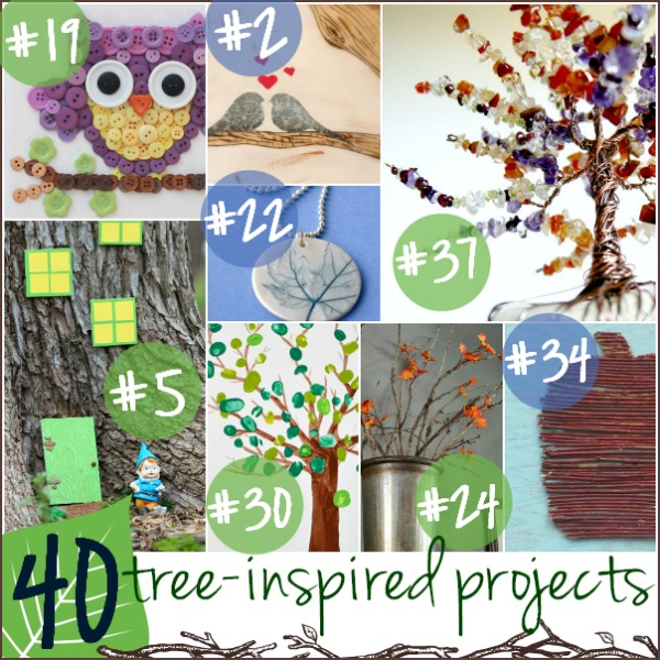 40 Tree Inspired Projects at www.happyhourprojects.com