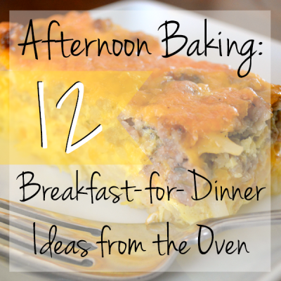 12 Breakfast For Dinner Ideas From the Oven at www.happyhourprojects.com