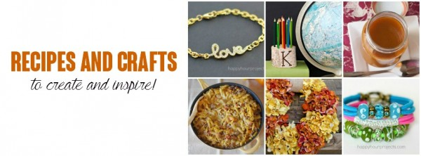 Recipes and Crafts to Create and Inspire