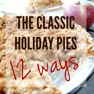 The Classic Holiday Pies, 12 Ways