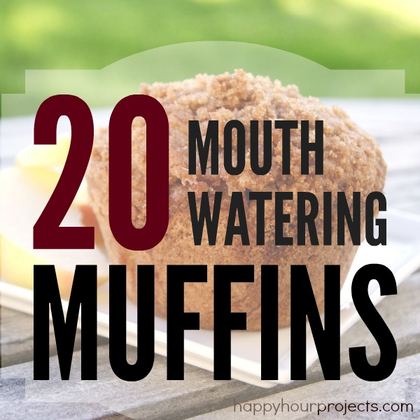 20 Mouth-Watering Muffins at www.happyhourprojects.com