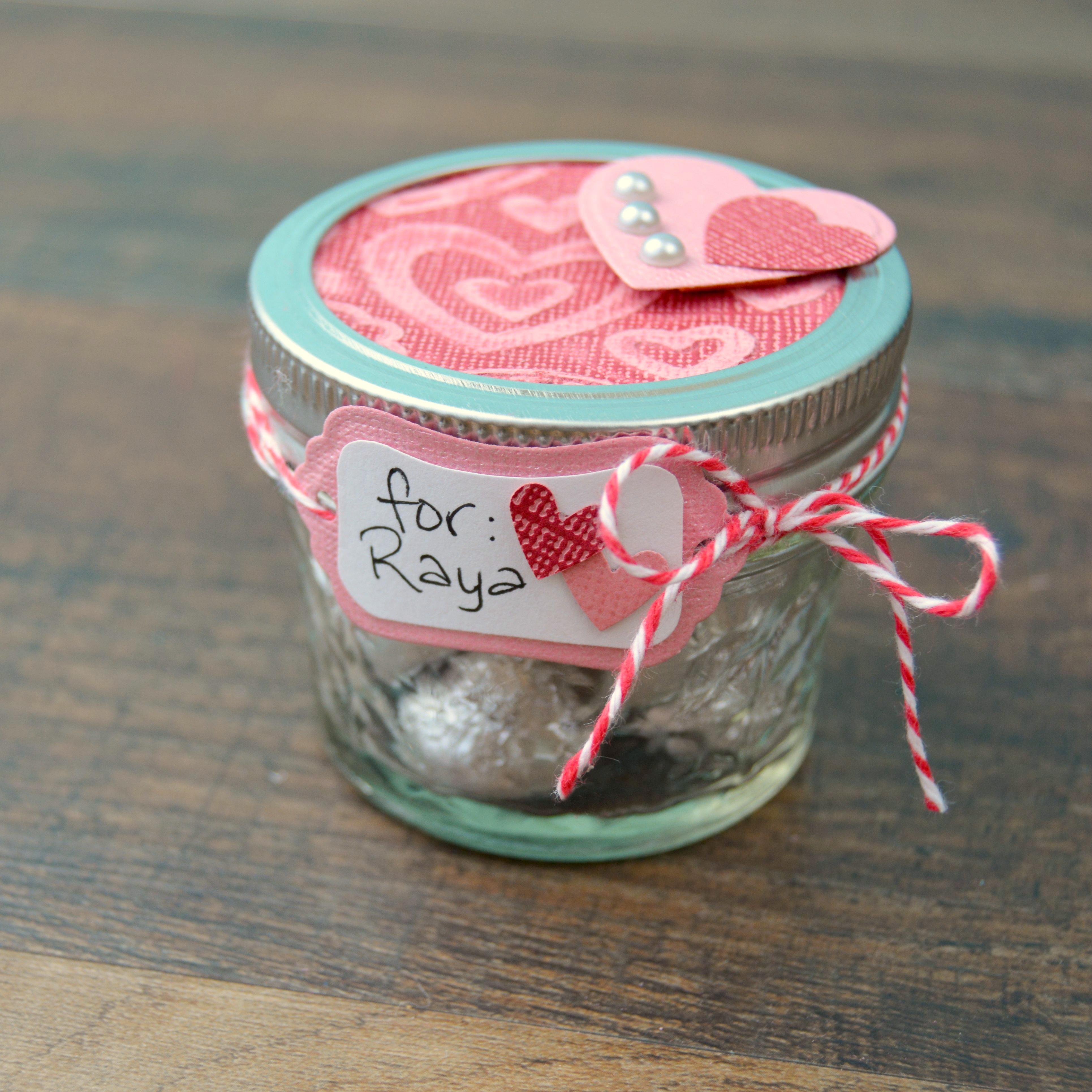 Valentine Gift In A Mason Jar Happy Hour Projects