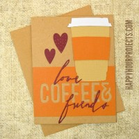 Coffe Lovers Handmade Valentine Card at www.happyhourprojects.com