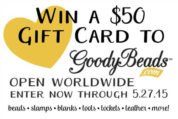 $50 Goody Beads Giveaway at www.happyhourprojects.com | Enter 5.18.15 through 5.27.15, open worldwide with daily ways to enter